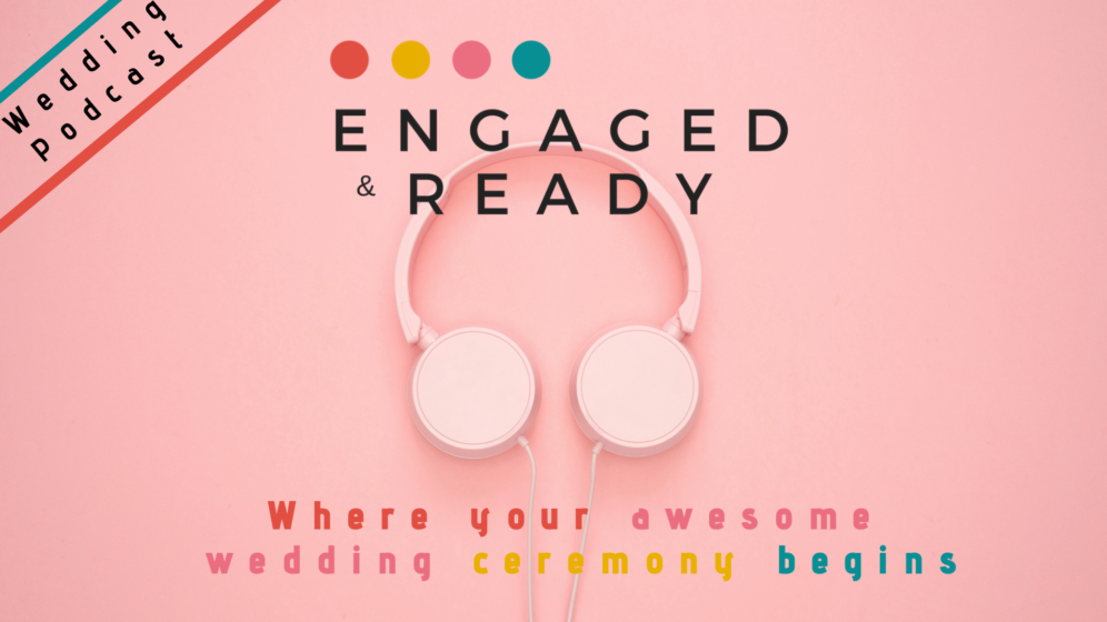 Engaged and Ready wedding podcast